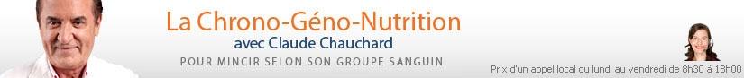 La Chrono-Géno-Nutrition avec Claude Chauchard - Pour mincir selon son groupe sanguin